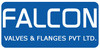 FALCON VALVES AND FLANGES PVT LTD |