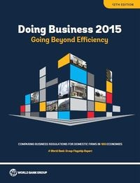 Doing Business 2015: Going Beyond Efficiency