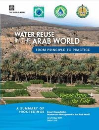 Water Reuse in the Arab World: From Principle to Practice