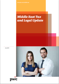 PwC Middle East Tax and Legal Update, June 2011
