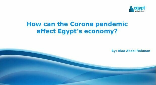 UPDATE: How can the Corona pandemic affect Egypt economy?