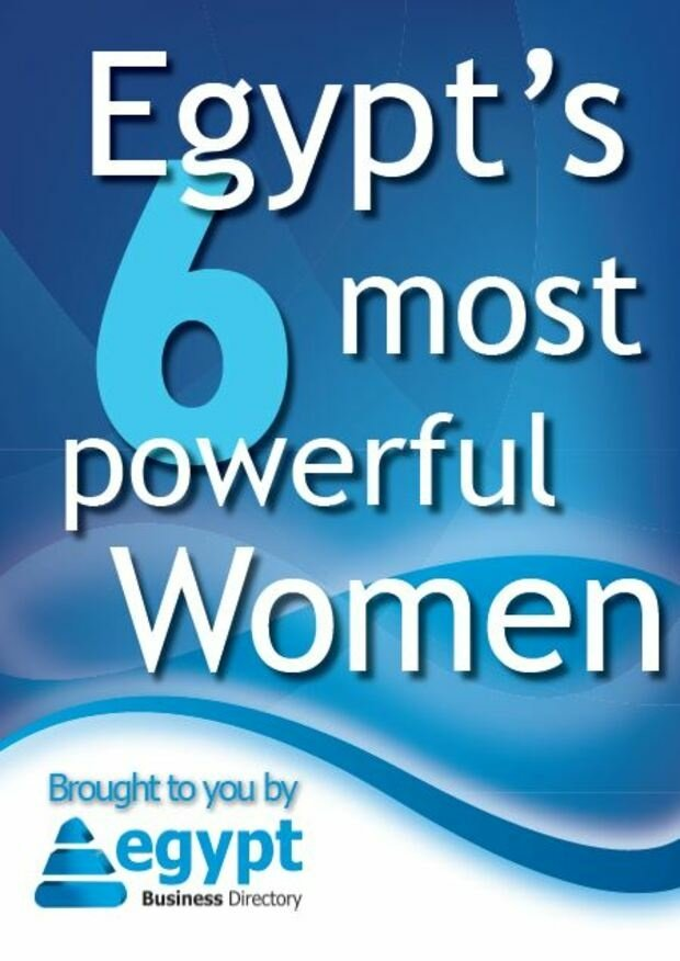 Egypt's 6 Most Powerful Women