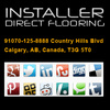 Installers Direct Flooring | T3H 5T0 Calgary